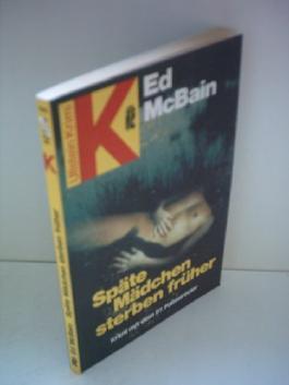 Ed McBain: Späte Mädchen sterben früher [paperback]