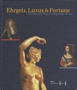 Ehrgeiz, Luxus und Fortune: Hannovers Weg zu Englands Krone