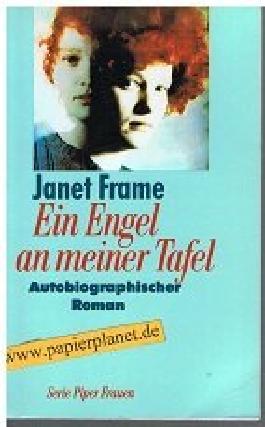 Ein Engel an meiner Tafel: Autobiographischer Roman