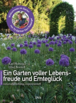 Ein Garten voller Lebensfreude und Ernteglück