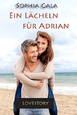 Ein Lächeln für Adrian: Lovestory