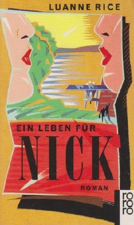 Ein Leben für Nick