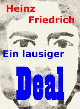 Ein lausiger Deal