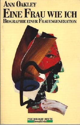 Eine Frau Wie Ich - Biographie Einer Frauenbewegung