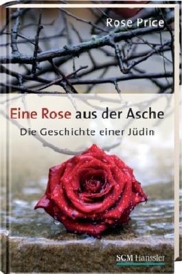 Eine Rose aus der Asche