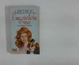 Eine zärtliche Hexe : e. Caprice-Roman. [Ins Dt. übertr. von Edith Reisch], Bastei-Lübbe-Taschenbuch ; Bd. 58026 : Caprice