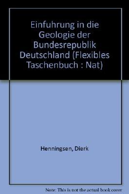 Einführung in die Geologie der Bundesrepublik Deutschland.