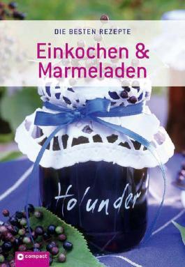 Einkochen & Marmeladen