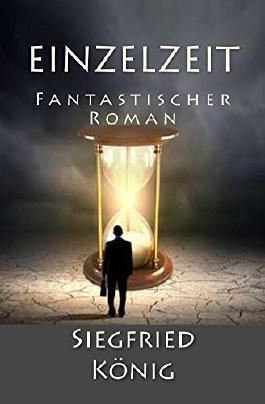 Einzelzeit: Fantastischer Roman