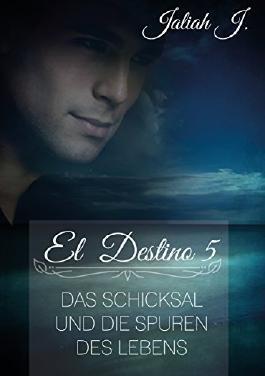El Destino 5: Das Schicksal und die Spuren des Lebens