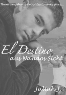 El Destino aus Nandos Sicht