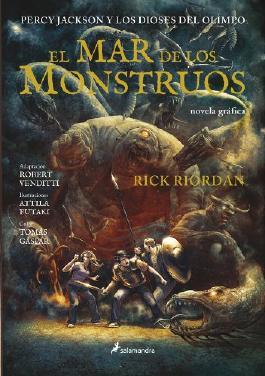 El Mar de los monstruos: Percy Jackson Y Los Dioses Del Olimpo