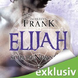 Elijah (Schattenwandler 3)