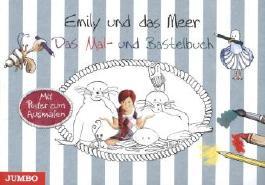 Emily und das Meer. Das Mal- und Bastelbuch