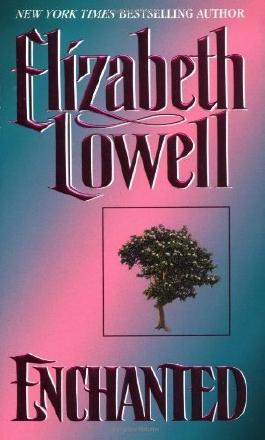 Enchanted by Lowell, Elizabeth Published by Avon Books (2000)