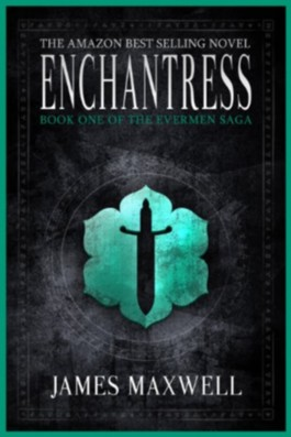 Enchantress (The Evermen Saga, Book One)