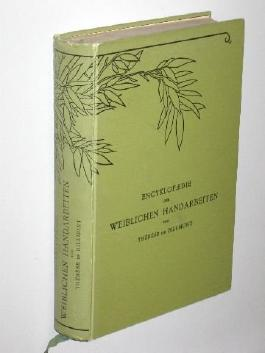 Encyklopaedie der weiblichen Handarbeiten