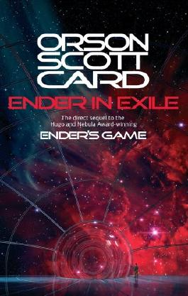 Ender In Exile: Ender Series, book 6 (Ender Saga)