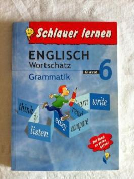 Englisch. Wortschatz. Grammatik. Klasse 6 (Schlauer lernen)