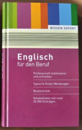 Englisch für den Beruf. Wissen sofort