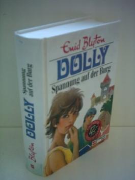 Enid Blyton: Dolly - Spannung auf der Burg