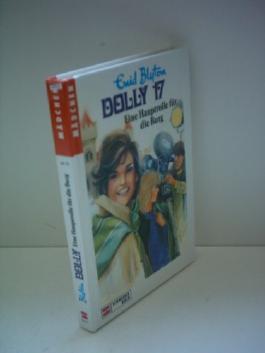 Enid Blyton: Dolly 17: Eine Hauptrolle für die Burg