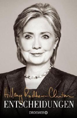 Entscheidungen by Rodham Clinton, Hillary (2014) Gebundene Ausgabe