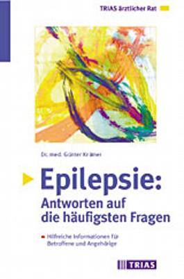 Epilepsie, Antworten auf die häufigsten Fragen