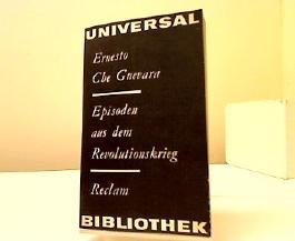 Episoden aus dem Revolutionskrieg. Ernesto. [Übers. von Kristina Hering. Red. u. Anm. von Ulrich Kunzmann], Reclams Universal-Bibliothek ; Bd. 765 : Belletristik