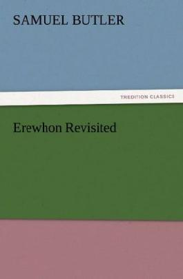 Erewhon Revisited