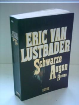 Eric van Lustbader: Schwarze Augen