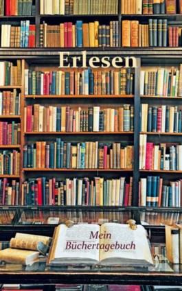 Erlesen - Mein Büchertagebuch