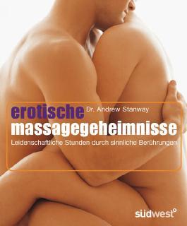 Erotische Massage-Geheimnisse