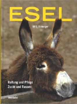 Esel: Haltung und Pflege. Zucht und Rassen. Wandern mit Eseln