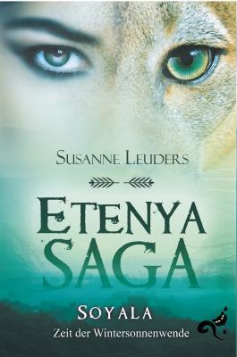 Etenya Saga: Soyala - Zeit der Wintersonnenwende