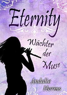 Eternity - Wächter der Muse