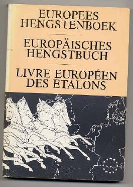 Europees Hengstenboek - Europäisches Hengstbuch - Live Européen des Etalons.