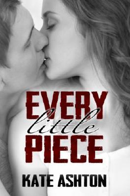 Every Little Piece (Second Chances #1)