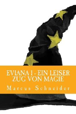 Eviana - Ein leiser Zug von Magie