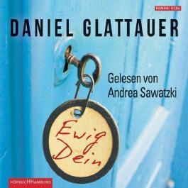 Ewig Dein von Glattauer. Daniel (2012) Audio CD
