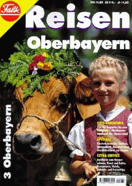Falk Reisen 03. Oberbayern