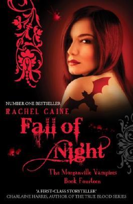 Fall of Night: 14 (The Morganville Vampires)