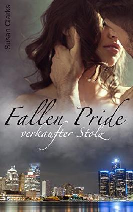 Fallen Pride: verkaufter Stolz