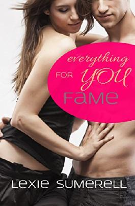 Fame - Everything for you