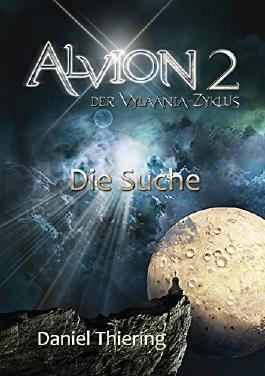 """Fantasy Trilogie - Alvion 2  """"DerVylaania-Zyklus"""": Die Suche"""