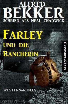 Farley und die Rancherin (Western)