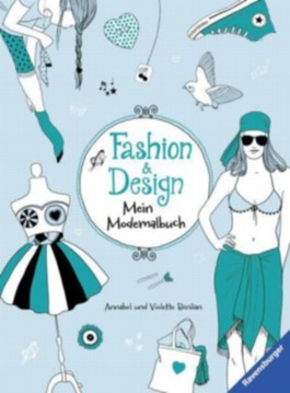 Fashion & Design: Mein Mode-Malbuch