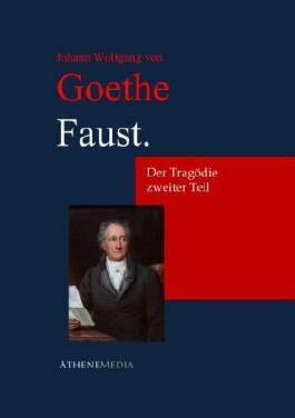 Faust. Der Tragödie zweiter Teil