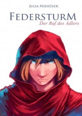 Federsturm - Der Ruf des Adlers