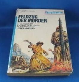 Feldzug der Mörder - Ein Perry Rhodan Planeten Roman